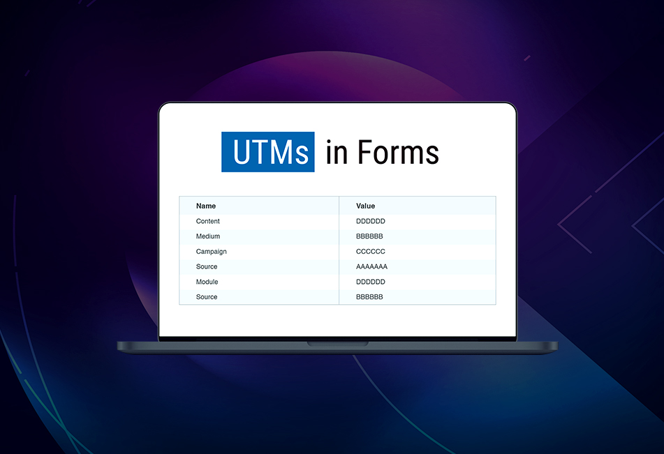 Related Posts Image for How to Track UTMs in Forms